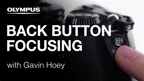 Olympus OM-D E-M1 Mark II - Back Button Focusing with